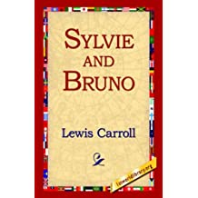 Sylvie and Bruno by Lewis Carroll (2005-10-12)
