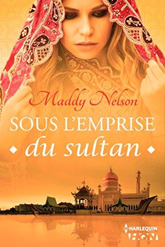 Livres gratuits en ligne Sous l'emprise du sultan (HQN) pdf epub
