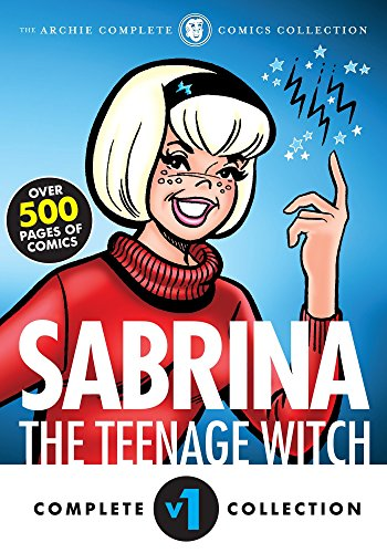 The Complete Sabrina The Teenage Witch: 1962-1965 por Archie Superstars