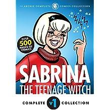 The Complete Sabrina the Teenage Witch: 1962-1965 (Sabrina's Spellbook)