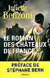 """Afficher """"Le roman des châteaux de France"""""""