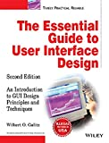 The Essential Guide to user Interface Design: An Introduction to GUI Design Principles and Techniques, 2ed