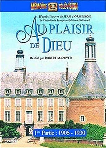 Au plaisir de Dieu, 1ère partie : 1906 / 1930 - Edition 2 DVD