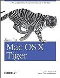 Running Mac OS X Tiger (Animal Guide)