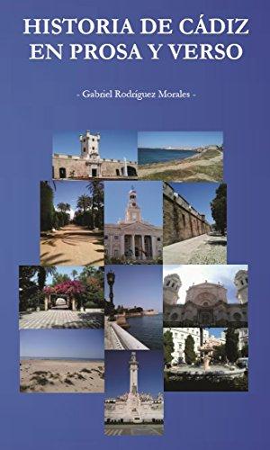 Historia de Cádiz en prosa y verso