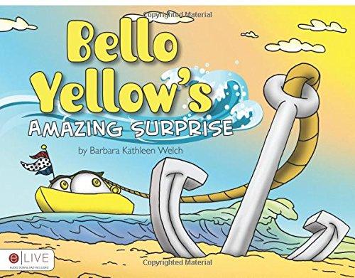 Bello Yellow's Amazing Surprise