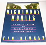 Nightmare Movies: A CRITICAL GUIDE TO HORROR FILMS by Kim Newman (1989-10-07)