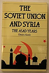The Soviet Union and Syria: The Asad Years
