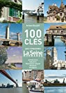 100 clés pour comprendre la Seine normande par Duclert