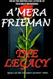 The Legacy: Volume 4 (Victoria's Journey)