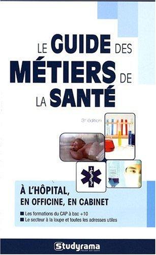 Le guide des métiers de la santé