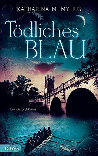 Tödliches Blau: Ein Oxford-Krimi