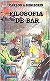 FILOSOFIA DE BAR (Portuguese Edition)