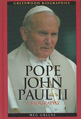 [Pope John Paul II: A Biography] (By: Meg Greene) [published: November, 2003]