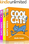 COOL CATS COLLECTION (3 Books in 1):...