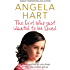 The Girl Who Just Wanted To Be Loved: A damaged little girl and a foster carer who wouldn't give up (Angela Hart)