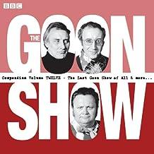 The Goon Show Compendium Volume 12: Ten episodes of the classic BBC radio comedy series plus bonus features