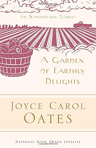 A Garden of Earthly Delights (Modern Library)