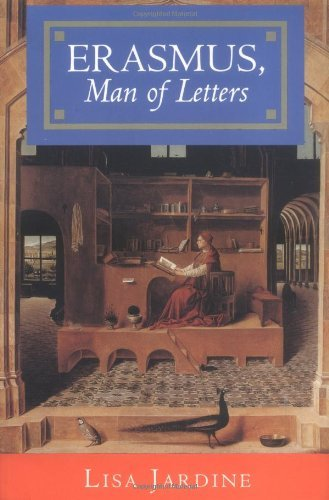 Erasmus, Man of Letters: The Construction of Charisma in Print by Lisa Jardine (19-Dec-1994) Paperback