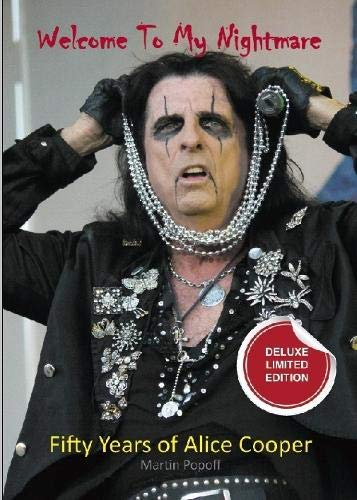 Welcome To My Nightmare:: Fifty Years of Alice Cooper (deluxe edition)