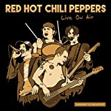Red Hot Chili Peppers: Live On Air [Vinyl LP] (Vinyl)