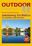 Jakobsweg Via Baltica von Usedom nach Bremen (OutdoorHandbuch)