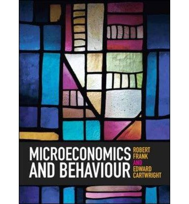 [(Microeconomics and Behaviour)] [ By (author) Robert H. Frank, By (author) Edward Cartwright ] [November, 2013]