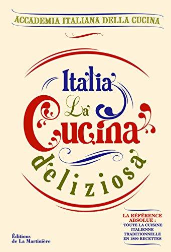 italia-la-cucina-deliziosa-1890-recettes