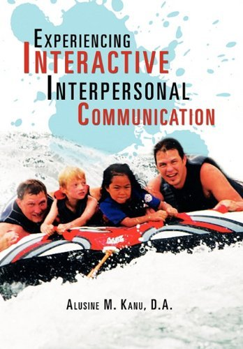 experiencing-interactive-interpersonal-communication-by-alusine-m-d-a-kanu-2011-02-18