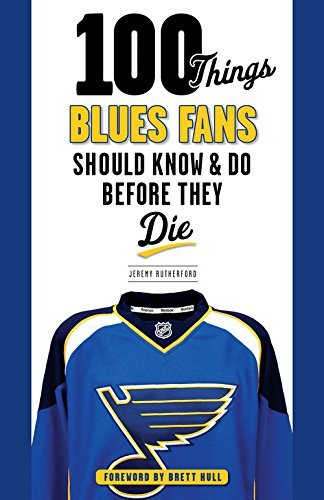 100 Things Blues Fans Should Know & Do Before They Die (100 Things...Fans Should Know) (English Edition) -