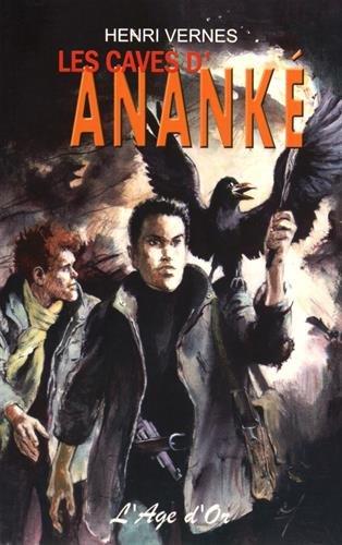 Bob Morane - les Caves d'Ananke