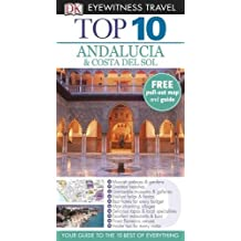 DK Eyewitness Top 10 Travel Guide: Andalucia & Costa Del Sol by Jeffrey Kennedy (2012-05-01)