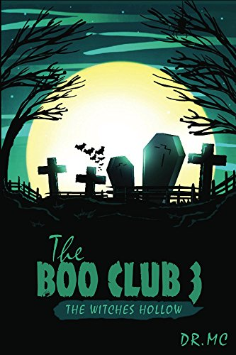 The Boo Club Book 3: The Witches Hollow (English Edition)