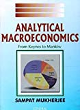 Analytical Macroeconomics: From Keynes to Mankiw