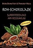 Ein wertvoller kleiner Ratgeber zur Rohkostschokolade mit vielen einfachen und leckeren Rezepten
