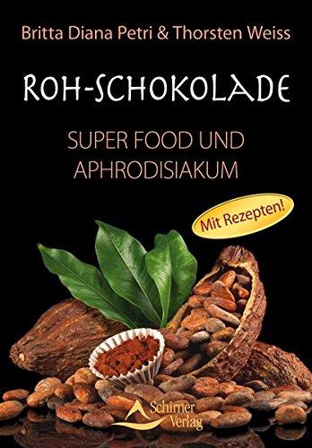 Preisvergleich Produktbild Roh-Schokolade - Super Food und Aphrodisiakum - Bio