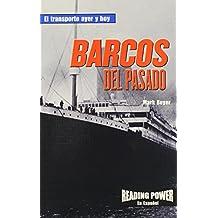 Barcos Del Pasado (El Tranporte Ayer y Hoy)