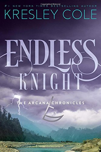 Endless Knight (The Arcana Chronicles, Band 2)
