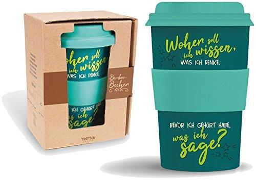 Bamboo Becher to go 'Woher soll ich wissen...' 400 ml für Kaffee/Tee: aus Bambus mit Silikondeckel...