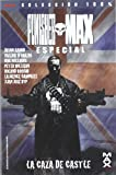 Punisher max especial - la caza de castle (100% Marvel - Punisher)