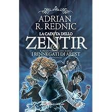 La caduta dello Zentir (Fanucci Editore) (Italian Edition)