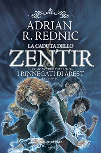 La caduta dello Zentir (Fanucci Editore)