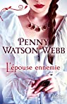L'épouse ennemie par Watson Webb