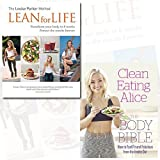 Clean Eating Alice The Body Bible and The Louise Parker Method Lean for Life 2 Books Bundle Collection - Feel Fit and Fabulous from the Inside Out [Paperback]
