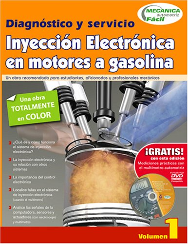 Inyeccion Electronica en Motors a Gasolina / Book of Electronics Injection (Digital Fuel Injection)