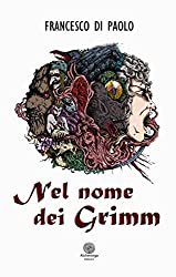 Nel nome dei Grimm (Le Rose del Deserto)