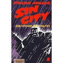 Sin City, Bd.2, Die Stunde des Wolfes