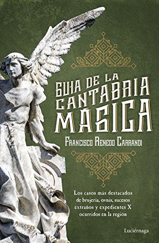 Guía de la Cantabria mágica por Francisco Renedo
