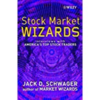 Stock Market Wizards: Interviews With America