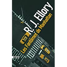 Les Fantômes de Manhattan de R.J. ELLORY